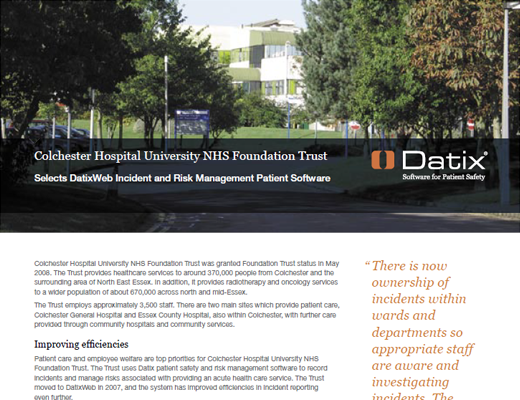 Colchester Hospital University NHS Foundation Trust Selects DatixWeb Incident and Risk Management Patient Software
