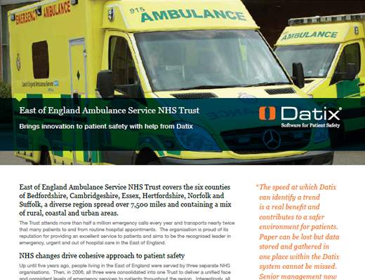 East of England Ambulance Service NHS Trust Brings Innovation To Patient Safety With Help From Datix