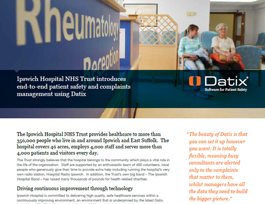 Ipswich Hospital NHS Trust Introduces End-To-End Patient Safety and Complaints Management Using Datix