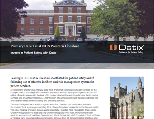 Primary Care Trust NHS Western Cheshire Invests in Patient Safety with Datix