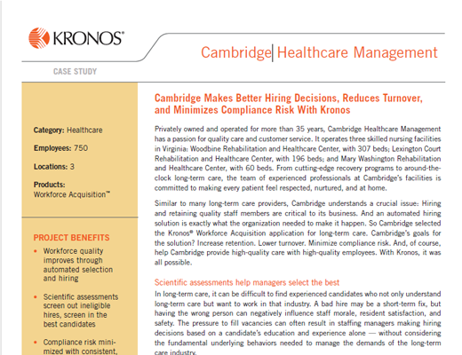 Cambridge Makes Better Hiring Decisions, Reduces Turnover, and Minimizes Compliance Risk With Kronos
