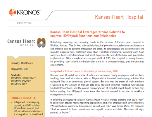 Kansas Heart Hospital Leverages Kronos Solution to Improve HR / Payroll Functions and Efficiencies