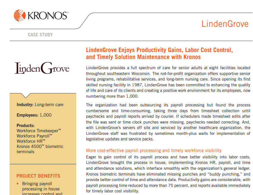 LindenGrove Enjoys Productivity Gains, Labor Cost Control, and Timely Solution Maintenance with Kronos
