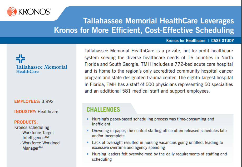 Tallahassee Memorial HealthCare Leverages Kronos for More Efficient, Cost-Effective Scheduling