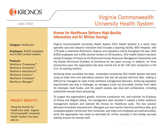 Virginia Commonwealth University Health System - Kronos for Healthcare Delivers High-Quality Information and $1 Million Savings